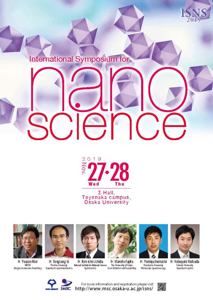 International Symposium for Nano Science